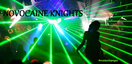Novocaine Knights #7